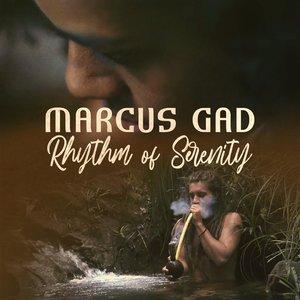 Rhythm of Serenity | Marcus Gad
