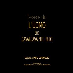 Terence Hill l'uomo che cavalcava nel buio | Pino Donaggio