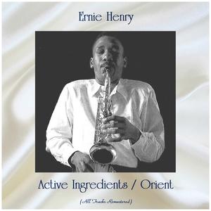 Active Ingredients / Orient | Ernie Henry