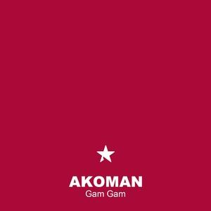 Gam Gam | Akoman