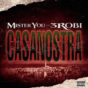 Casanostra | Mister You