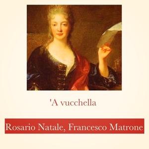 'A vucchella | Francesco Matrone