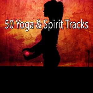 50 Yoga & Spirit Tracks | Ambiente