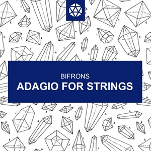 Adagio For Strings | Bifrons