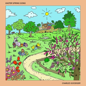 Easter Spring Song | Charles Goodger
