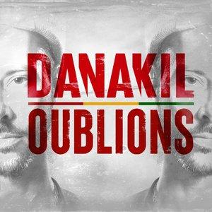 Oublions | Danakil