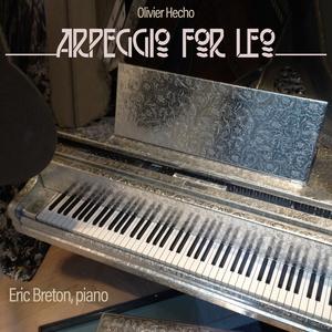 Arpeggio for Leo | Eric Breton