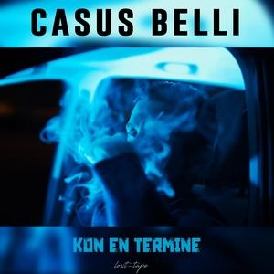 Kon en termine | Casus Belli