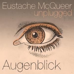 Augenblick   Eustache McQueer