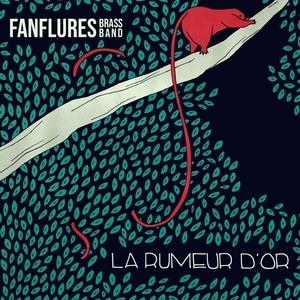 Rumeur d'or | Les Fanflures Brass Band