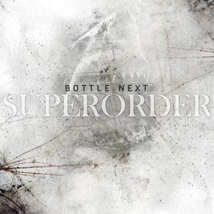 Superorder   Bottle Next