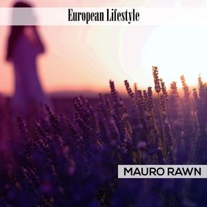 European Lifestyle | Mauro Rawn