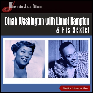 Dinah Washington | Lionel Hampton & His Sextet