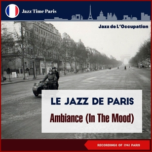 Ambiance (In the Mood) | Charles Trenet & Le Jazz De Paris