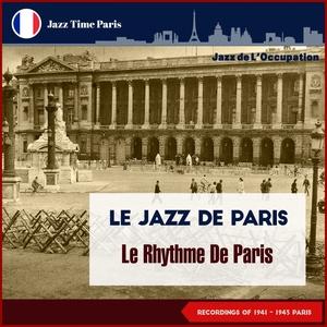 Le Rhythme De Paris Recordings 1941 | Jacques Pills & Le Jazz De Paris
