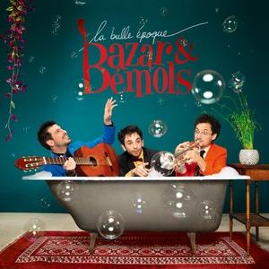 La bulle époque | Bazar et Bémols