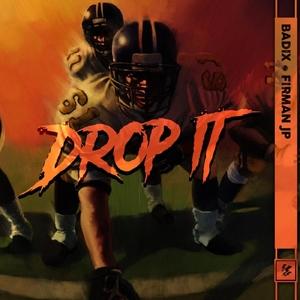 Drop It | Firman JP