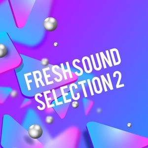 Fresh Sound Selection II | Forever 80