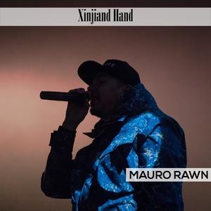 Xinjiang Hand | Mauro Rawn