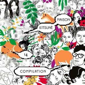 Kitsuné Maison Compilation 14: The 10th Anniversary Issue   Plaitum