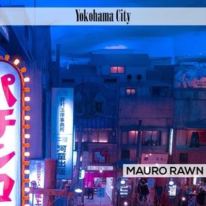 Yokohama City | Mauro Rawn