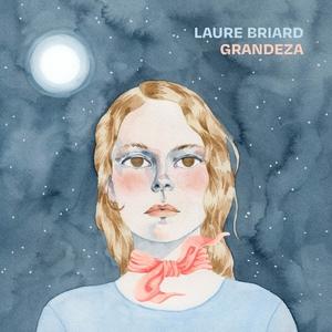 Grandeza | Laure Briard