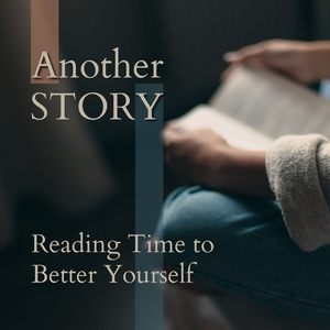 Another Story - Reading Time to Better Yourself | Relaxing Piano Crew