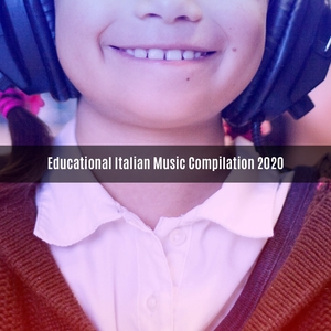 Educational italian music compilation 2020 | V A