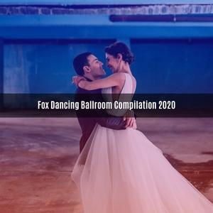 Fox dancing ballroom compilation 2020 | V A