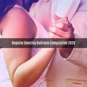 Beguine dancing ballroom compilation 2020 | V A