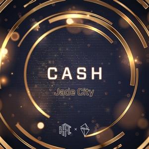 Cash   Jade City