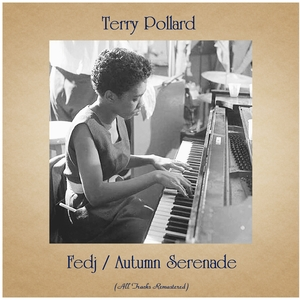Fedj / Autumn Serenade | Terry Pollard