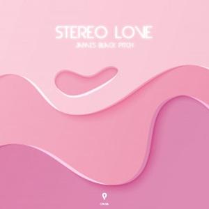 Stereo Love | Josh Nor