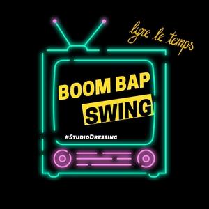 Boom Bap Swing | Lyre le temps