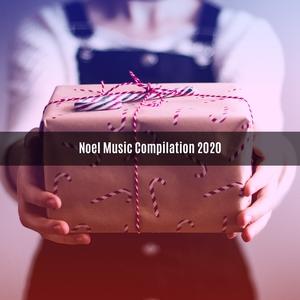 Noel music compilation 2020 | V A