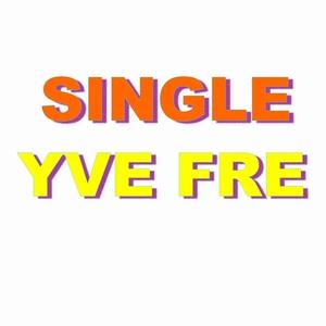 Single yve fre   Yve Fre