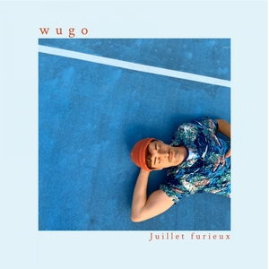 Juillet furieux | Wugo