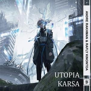 Utopia Karsa   Rafly Kinontoa