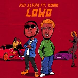 Lowo | Kid Alpha