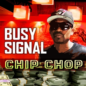 Chip Chop | Busy Signal
