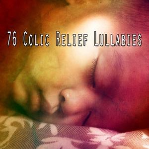 76 Colic Relief Lullabies | Musica para Dormir Dream House