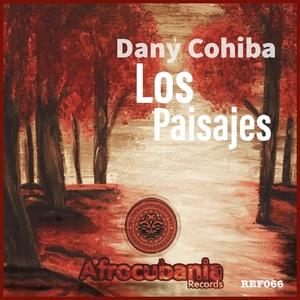 Los Paisajes | Dany Cohiba