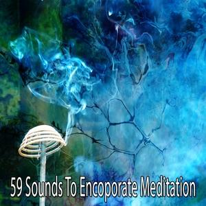 59 Sounds to Encoporate Meditation