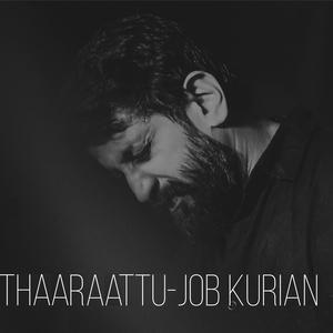 Thaaraattu | Job Kurian