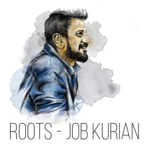 Roots | Job Kurian