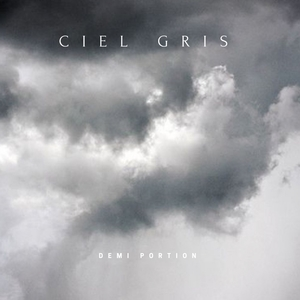 Ciel gris | Demi Portion