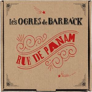 Rue de Panam | Les Ogres De Barback