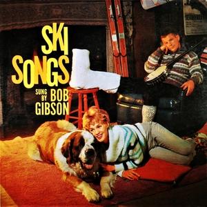 Ski Songs   Bob Gibson