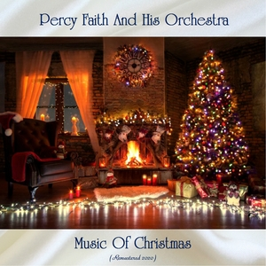 Music Of Christmas | Percy Faith And His Orchestra