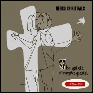 Negro Spirituals | The Spirit of Memphis Quartet